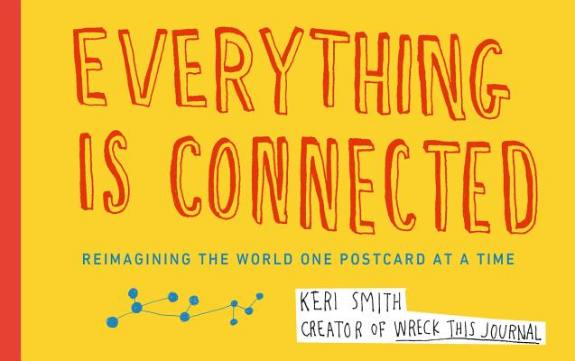 Everything Is Connected By Smith, Keri